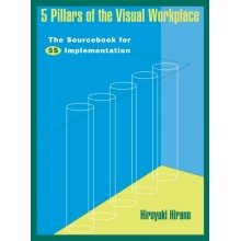 5 Pillars of the Visual Workplace : The Sourcebook for 5S Implementation