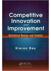 Competitive Innovation and Improvement : Statistical Design and Control