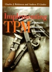 Implementing TPM : The North American Experience