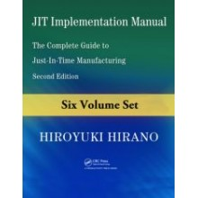 JIT Implementation Manual : The Complete Guide to Just-in-Time Manufacturing, 2nd Edition (6 Volume Set)