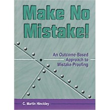 Make No Mistake! : An Outcome-Based Approach to Mistake-Proofing