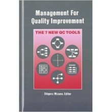Management for Quality Improvement : The 7 New QC Tools