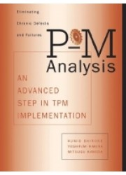 P-M Analysis : An Advanced Step in TPM Implementation