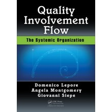 Quality  Involvement, Flow: The Systemic Organization