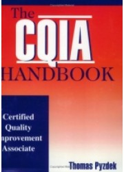 The CQIA Handbook: Certified Quality Improvement Associate
