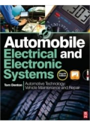 Automobile Electrical and Electronic System: Automotive Technology Vehicle Maintenance and Repair