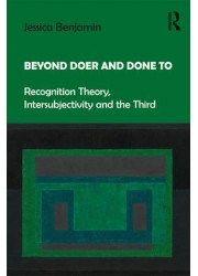 Beyond Doer and Done to Recognition Theory, Intersubjectivity and the Third