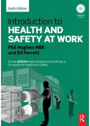 Introduction to Health and Safety at Work for the NEBOSH National General Certificate in Occupational Health and Safety
