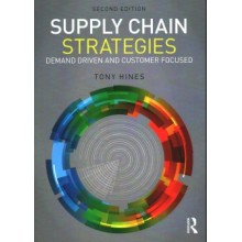 Supply Chain Strategies : Demand Driven and Customer Focused, 2nd Edition