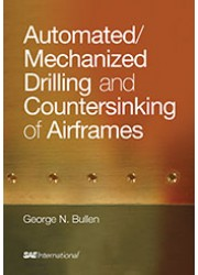 Automated/Mechanized Drilling and Countersinking of Airframes
