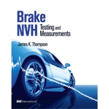 Brake NVH: Testing and Measurements