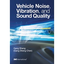 Vehicle Noise, Vibration, and Sound Quality