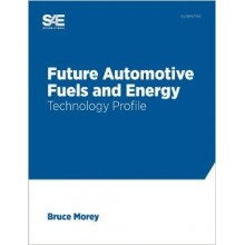 Future Automotive Fuels and Energy: Technology Profile