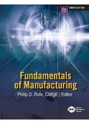Fundamentals of Manufacturing, 3rd Edition