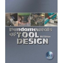 Fundamentals of Tool Design, 6th Edition