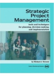 Strategic Project Management: Tools and Techniques for Planning