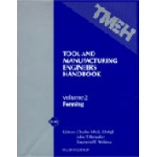 Tool and Manufacturing Engineers Handbook, Vol 2:  Forming