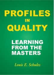 Profiles in Quality Learning From the Masters