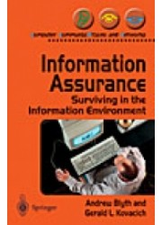 Information Assurance : Surviving in the Information Environment