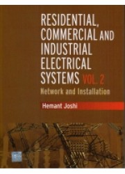 Residential, Commercial and Industrial Electrical Systems : Volume 2 - Network and Installation