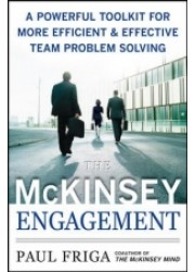 A Powerful Toolkit for More Efficient & Effective Team Problem Solving: The McKinsey Engagement