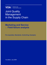 Field failures analysis, Joint Quality Management in the Supply Chain Marketing and Service, 1st edition: July 2009