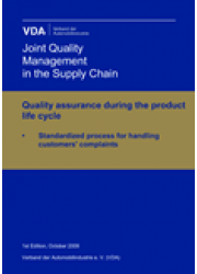 Standardized process for handling customers' complaints. Quality assurance during the product life cycle 1st. Edition Oct. 2009