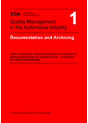 VDA  1  Documentation and Archiving - Code of practice for the documentation and archiving of quality requirements and quality records / 3rd edition 2008