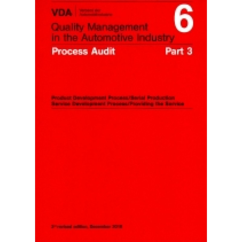 VDA 6 Part 3 Process Audit, 3rd Revised Edition