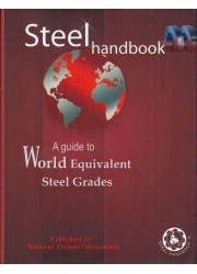 Steel Handbook : A Guide to World Equivalent Steel Grades