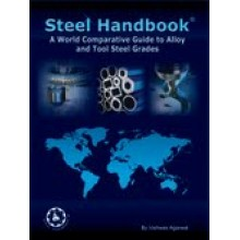 Steel Handbook : A World Comparative Guide To Alloy And Tool Steel Grades