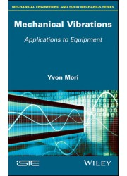 Mechanical Vibrations: Applications to Equipment