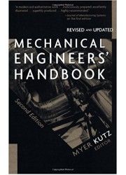 Mechanical Engineer's Handbook, 2nd Edition Revised and Updated