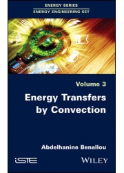 Energy Transfers by Convection Volume - 3: 2019